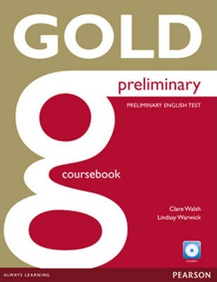 Gold Preliminary Coursebook for CD-ROM Pack