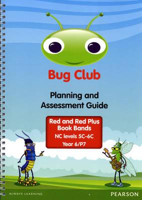 Bug Club Year 6 Planning and Assessment Guide (NC 5C-6C)
