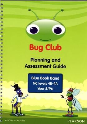 Bug Club Year 5 Planning and Assessment Guide (NC 4B-4A)