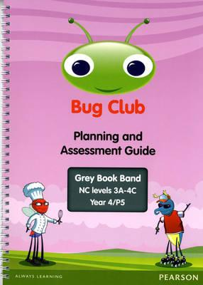 Bug Club Year 4 Planning and Assessment Guide (NC 3A-4C)