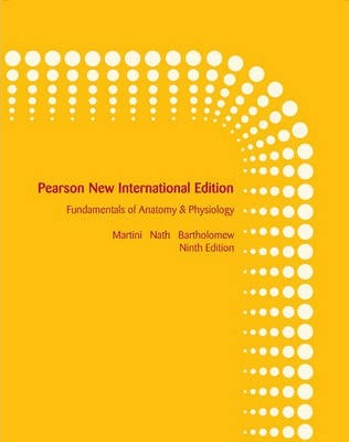 Fundamentals of Anatomy & Physiology Pearson New