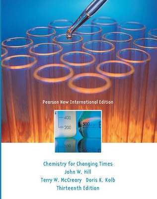 Chemistry for Changing Times, Plus MasteringChemistry without eText