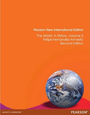 The World Pearson New International Edition, plus MyHistoryLab without eText