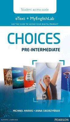Choices Pre-Intermediate eText & MEL Access Card
