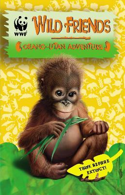 WWF Wild Friends: Orang-utan Adventure