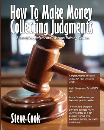 How to Make Money Collecting Judgments