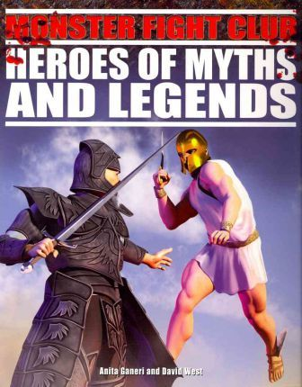 Heroes of Myths and Legends
