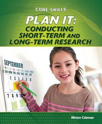 Plan It  Conducting Short-Term and Long-Term Research
