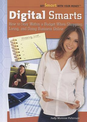 Digital Smarts: How to Stay Within a Budget When Shopping, Living, and Doing Business Online