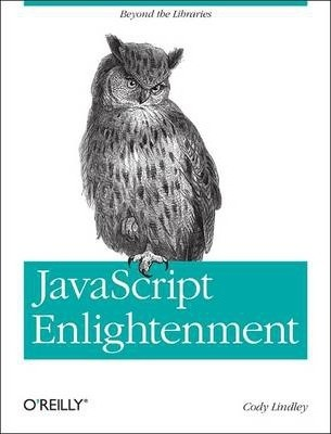 JavaScript Enlightenment : From Library User to JavaScript Developer