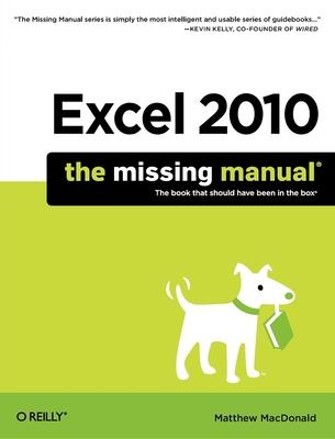 excel 2010 the missing manual matthew macdonald 9781449382353 rh bookdepository com Office Manual Template excel 2010 the missing manual pdf