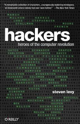 Hackers : Heroes of the Computer Revolution - 25th Anniversary Edition