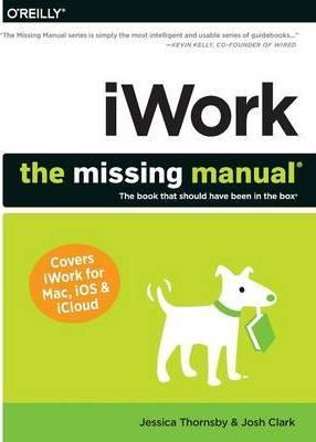 iwork the missing manual josh clark 9781449393311 rh bookdepository com iWork 09 Serial iWork Pages Review