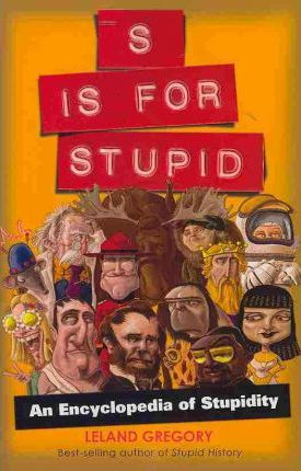 S Is for Stupid
