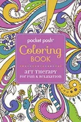Pocket Posh Coloring Book Art Therapy For Fun And Relaxation