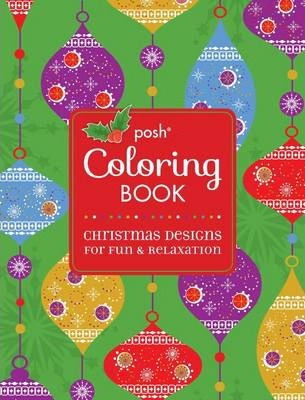 Posh Coloring Book : Christmas Designs for Fun and Relaxation