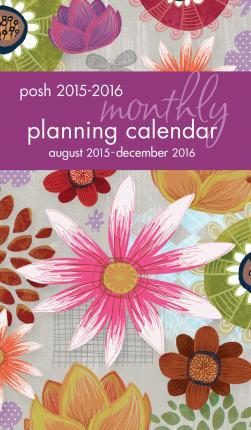 2016 posh painter s floral monthly pocket planner andrews mcmeel