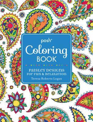 Posh Adult Coloring Book: Paisley Designs for Fun & Relaxation ...