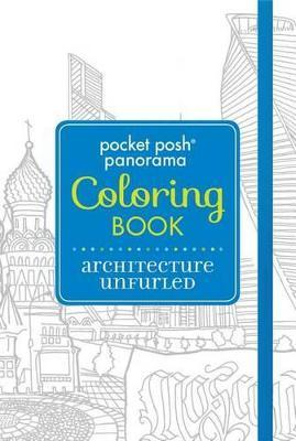 Pocket Posh Panorama Adult Coloring Book: Architecture Unfurled