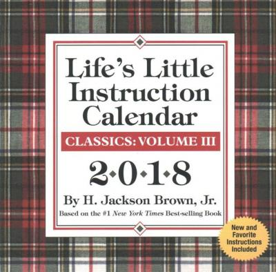 Lifes Little Instruction 2018 Day To Day Calendar H Jackson