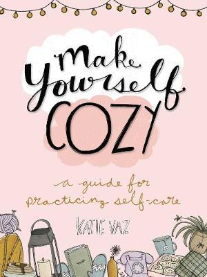 Make Yourself Cozy