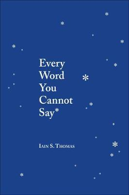Every Word You Cannot Say