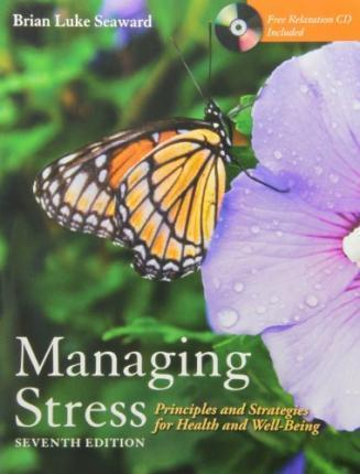 Managing Stress: Principles and Strategies for Health and Well-Being (W/ CD) + Art of Peace and Relaxation Workbook Pkg