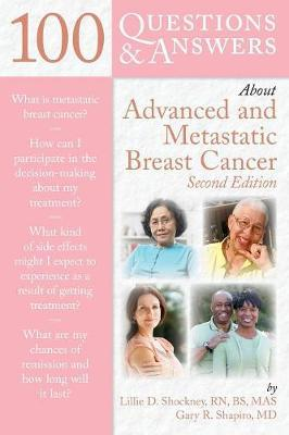 100 Questions & Answers About Advanced & Metastatic Breast Cancer