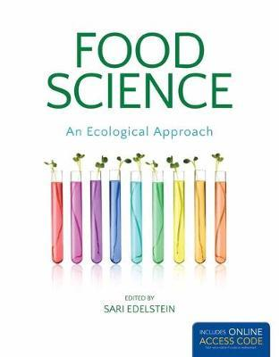 Food Science, An Ecological Approach – Sari Edelstein