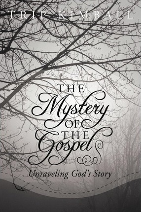 The Mystery of The Gospel