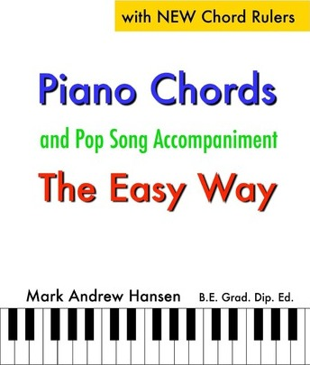 Piano Chords Pop Song Accompaniment The Easy Way Mark Andrew