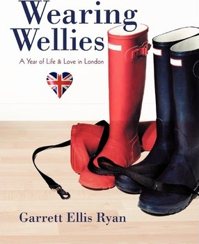 Wearing Wellies  A Year of Life & Love in London