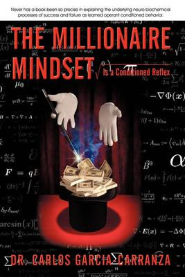 The Millionaire Mindset: Is a Conditioned Reflex
