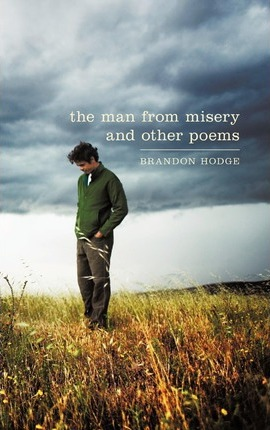 The Man from Misery and Other Poems