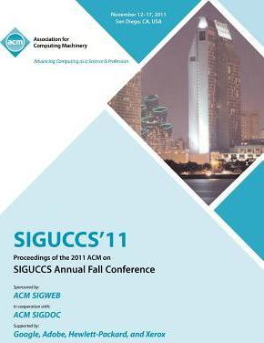 SIGUCCS 11 Proceedings of the 2011 ACM on SIGUCCs Annual Fall Conference