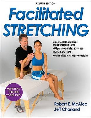 Facilitated Stretching - Robert E. McAtee, Jeff Charland