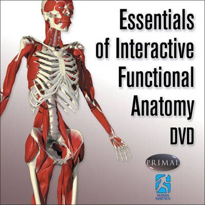 Essentials Of Interactive Functional Anatomy Dvd Primal Pictures
