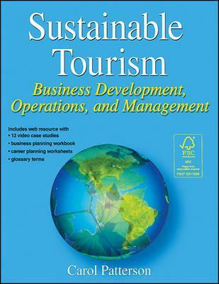Sustainable Tourism  Business Development, Operations, and Management