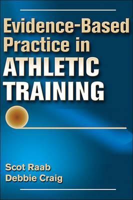 Evidence-Based Practice in Athletic Training – Scot Raab
