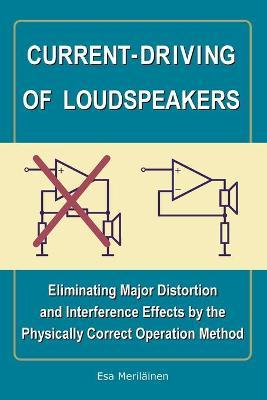 Current-Driving of Loudspeakers