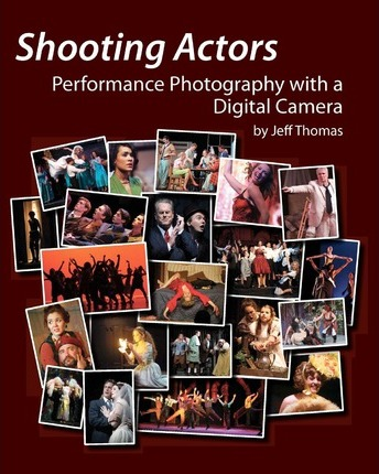 Shooting Actors : Performance Photography with a Digital Camera