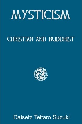 Mysticism  Christian and Buddhist