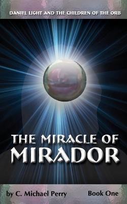 The Miracle Of Mirador Cover Image