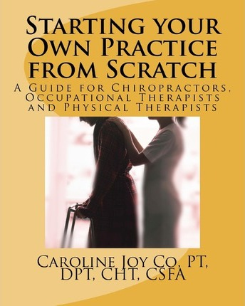Starting your Own Practice from Scratch