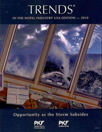 Trends in the Hotel Industry USA Edition 2010