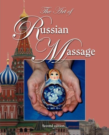 The Art of Russian Massage