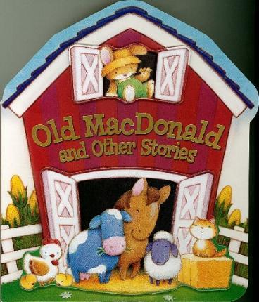 Old MacDonald and Other Stories