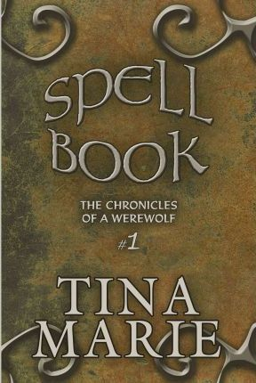Spell Book  The Chronicles of a Werewolf #1