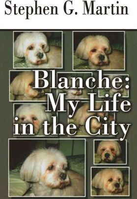 Blanche : My Life in the City