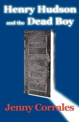 Henry Hudson and the Dead Boy Cover Image
